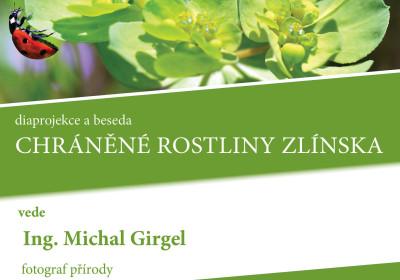 Chráněné rostliny Zlínska. Ing. Michal Girgel