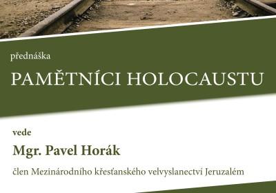 Pamětníci holocaustu. Mgr. Pavel Horák