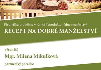 Recept na dobré manželství. Mgr. Milena Mikulková