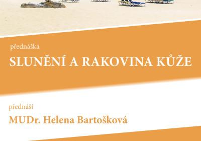 Slunění a rakovina kůže. MUDr. Helena Bartošková