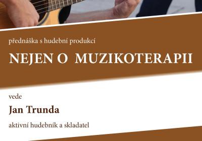 Nejen o muzikoterapii. Jan Truda