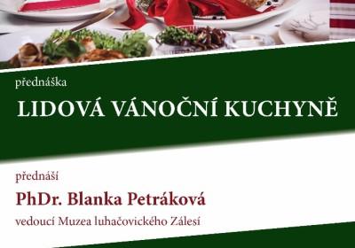 Lidová vánoční kuchyně (na Zlínsku). PhDr. Blanka Petráková