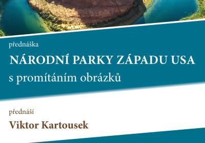 Národní parky západu USA. ing. Viktor Kartousek