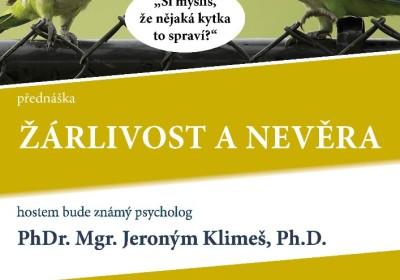 Žárlivost a nevěra. PhDr. Mgr. Jeroným Klimeš, Ph.D.
