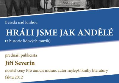 Hráli jsme jak andělé – aneb vesele i vážně o hudbě v našem kraji. Jiří Severín