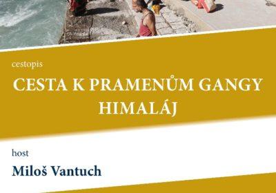 Cesta k pramenům Gangy, Himaláj. Miloš Vantuch