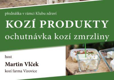 Kozí produkty – Martin Vlček