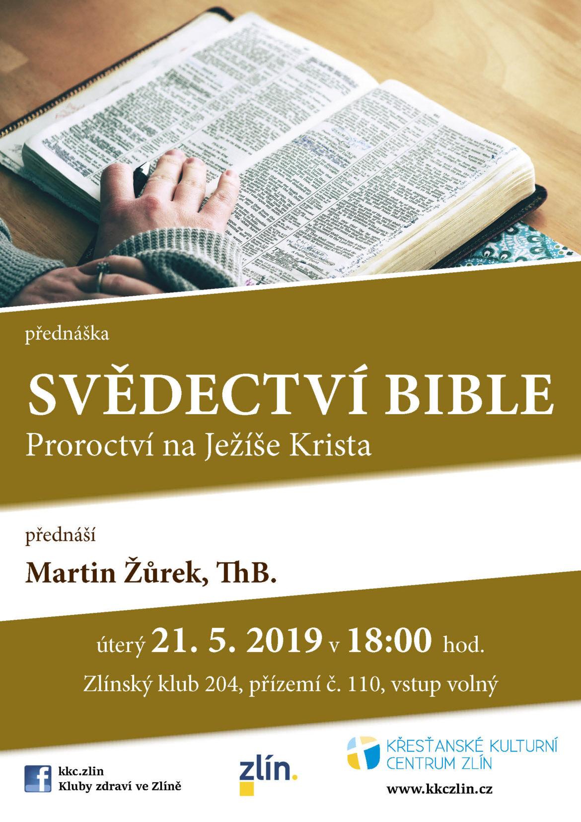 Svědectví Bible. Martin Žůrek, ThB.