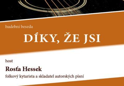 Díky že jsi, hudební beseda – Rosťa Hessek